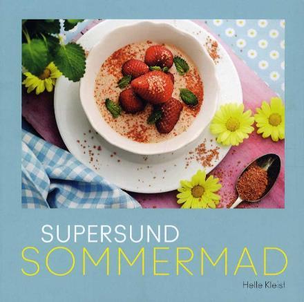 Supersund sommermad af Helle Kleist