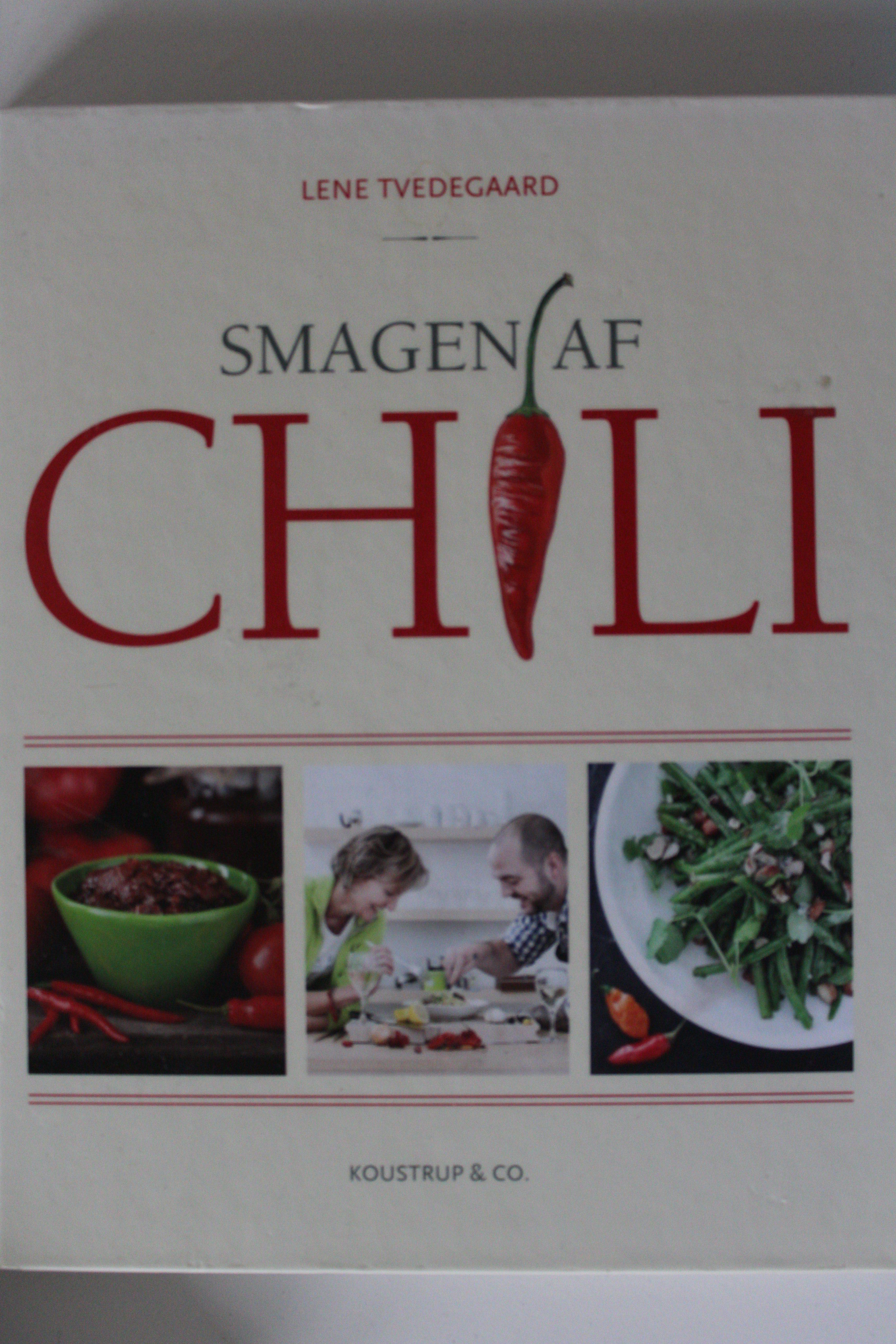 Smagen af Chili af Lene Tvedegaard