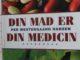 Mad er din medicin af Per Westergaard Hansen